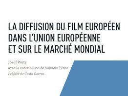 Nouveau rapport sur la diffusion du cinéma européen