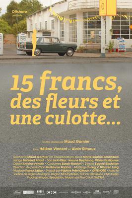 15 francs, des fleurs et une culotte...