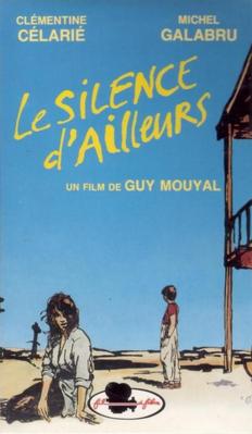 Le Silence d'ailleurs - Jaquette VHS
