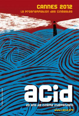 ACID - Cannes - 2012