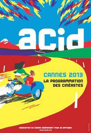 ACID - Cannes - 2013