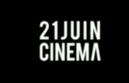 21juin Cinéma