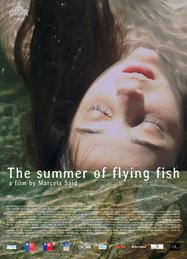 The Summer of Flying Fish