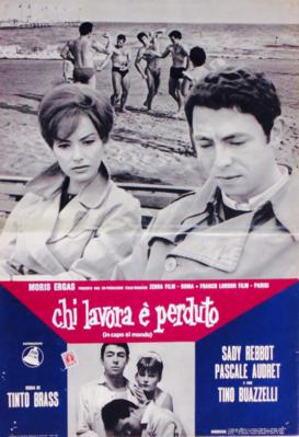 Qui travaille est perdu - Poster Italie