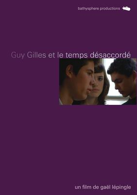 Guy Gilles et le temps désaccordé