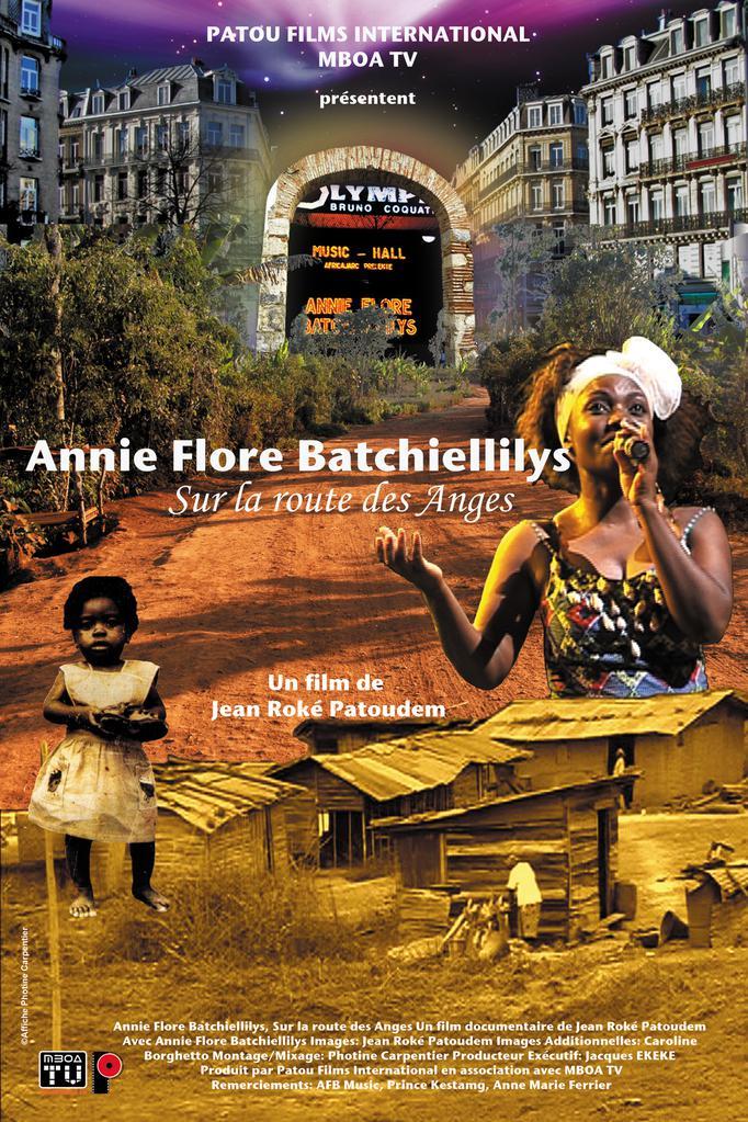 Annie Flore Batchiellilys, sur la route des anges