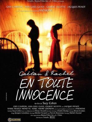 Gaétan et Rachel, en toute innocence (Ma sœur, mon amour)