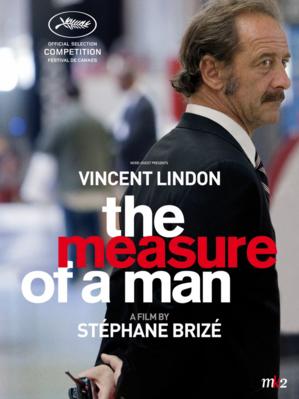 La Ley del mercado / El precio de un hombre
