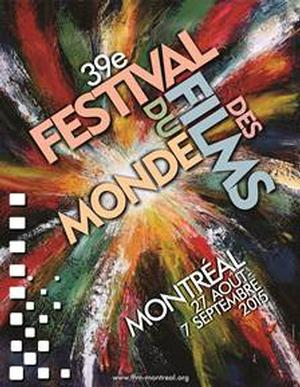 Montreal World Film Festival - 2015