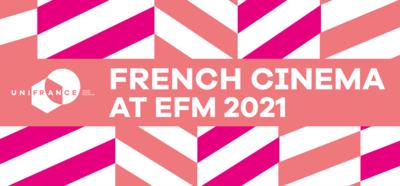 El cine francés en el EFM y en la Berlinale 2021