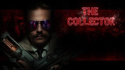 The Collector (Le Collecteur)