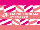 Le cinéma français à l'EFM / Berlinale 2021