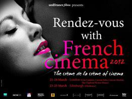 Rendez-Vous with French Cinema London & Édimbourg (21-25 Mars 2012)