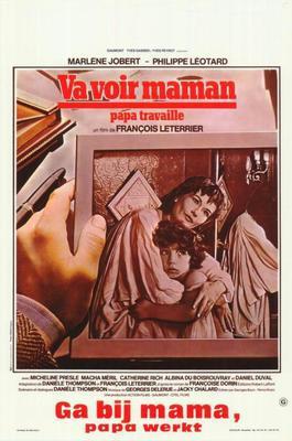 Va voir maman, papa travaille - Poster Belgique