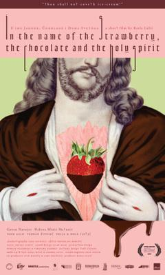 In the Name of the Strawberry, the Chocolate and the Holy Spirit