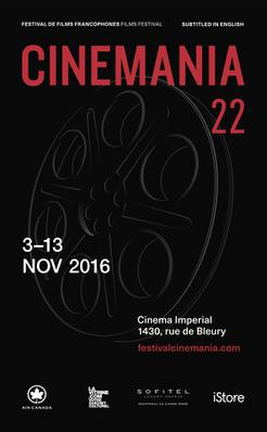 CINEMANIA Francophone Film Festival - 2016