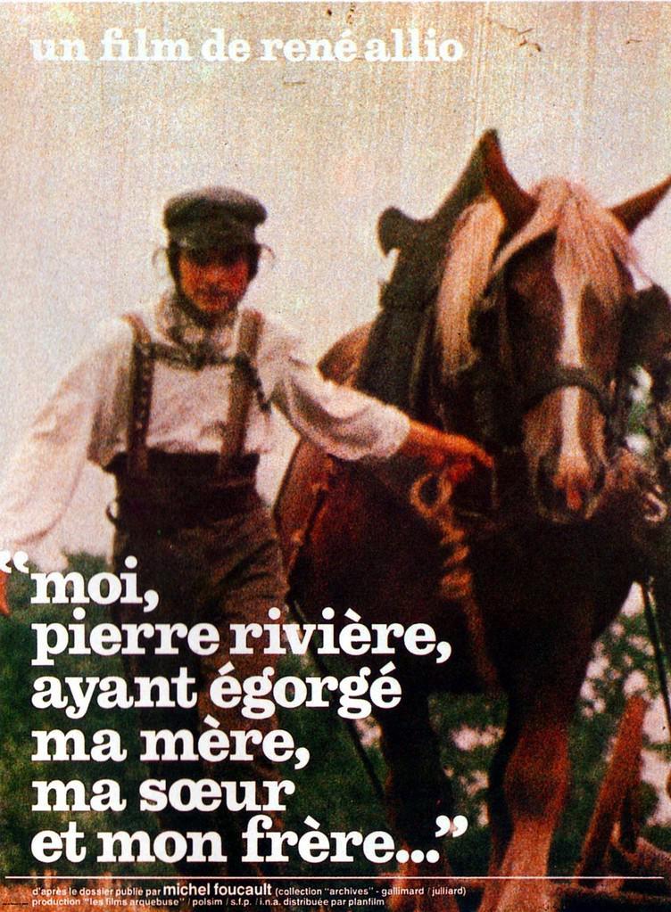 Moi, Pierre Rivière, ayant égorgé ma mère, ma sœur et mon frère