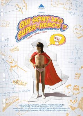 Qui sont les super-héros ?
