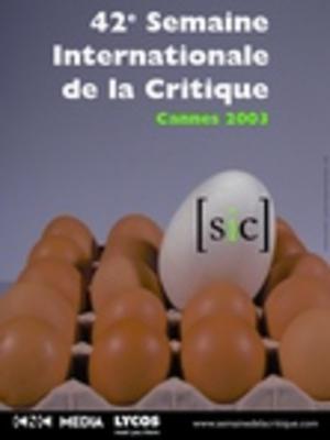 Semaine de la Critique de Cannes - 2003