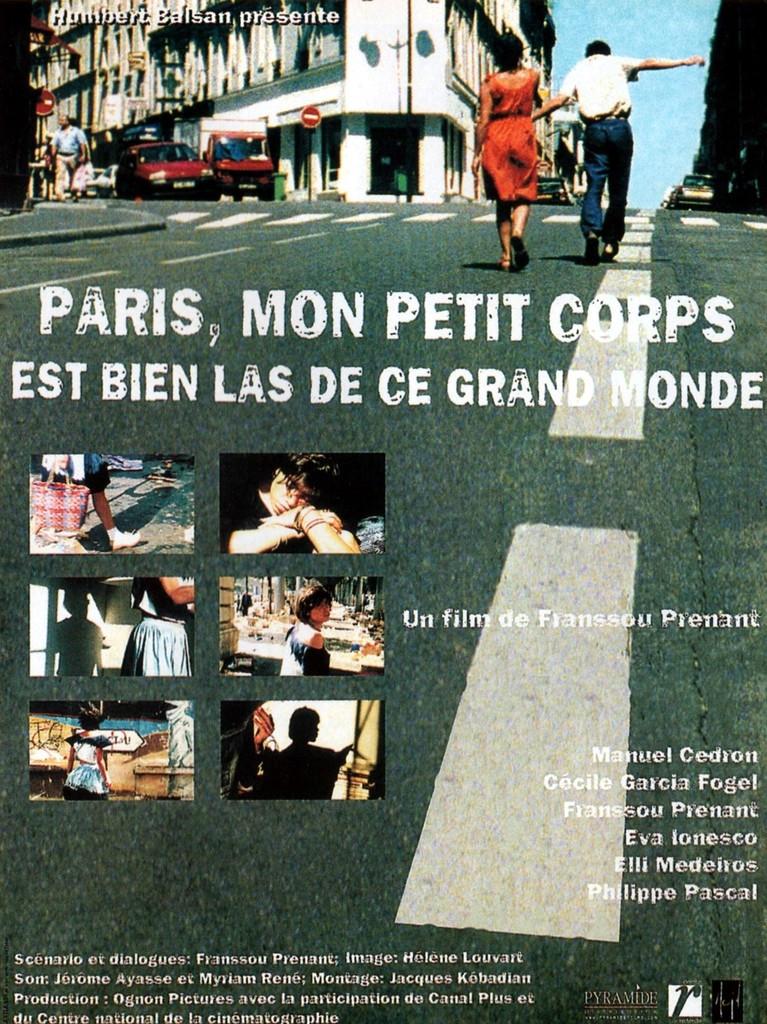 Paris, mon petit corps est bien las de ce grand monde