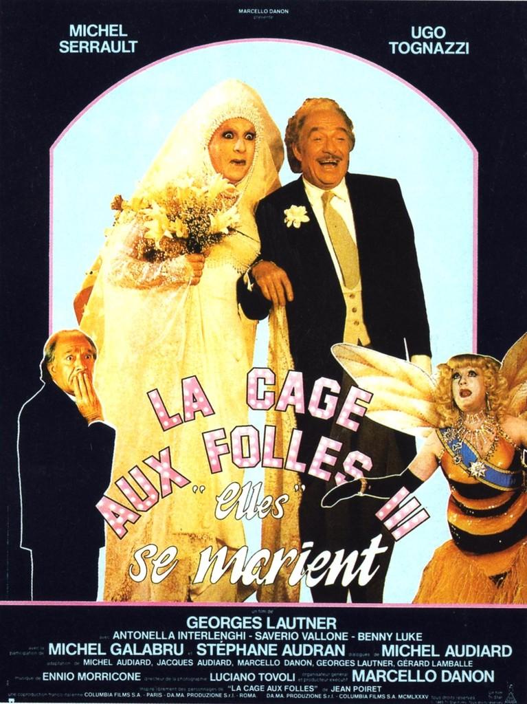 La Cage aux folles 3 - 'Elles' se marient