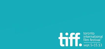 TIFF 2013 : le cinéma français présent en force !