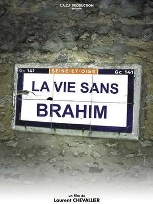 La Vida sin Brahim