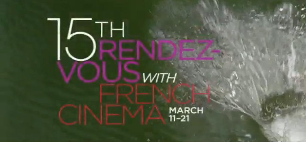 Official Trailer : 15th Rendez-vous with french cinema in New York 2010