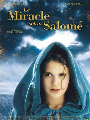 Miracle According to Salome (The)