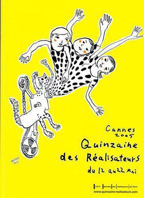 Quinzaine des Réalisateurs - 2005