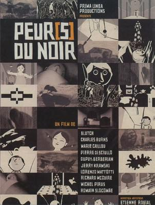 Fear(s) of the dark /Peur(s) du noir