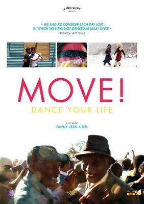 Move ! Dance Your Life