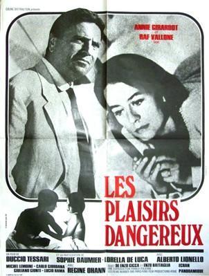 Les Plaisirs dangereux