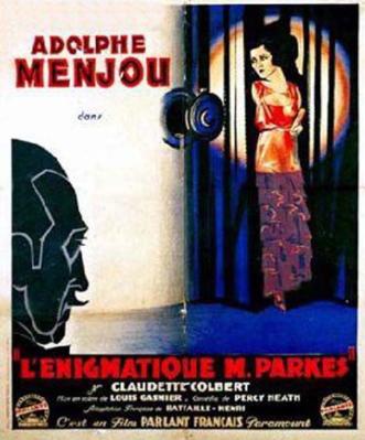 L'Enigmatique Monsieur Parkes