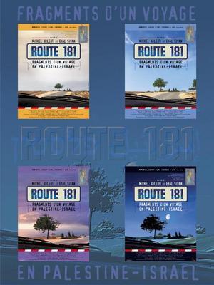 Route 181 : fragments d'une journée entre Palestine et Israël
