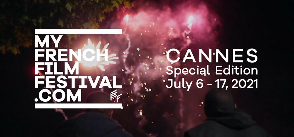 ¡Les presentamos el tráiler oficial y la selección de MyFrenchFilmFestival 'Cannes Special Edition'!