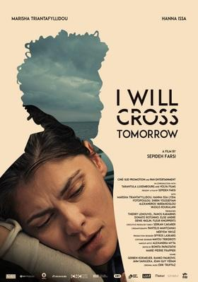 I Will Cross Tomorrow - International