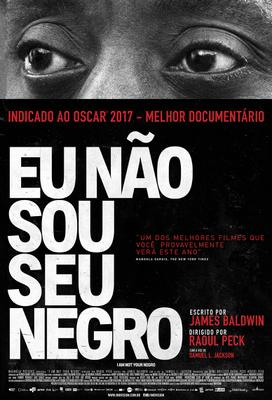 I Am Not Your Negro - Poster - Brazil