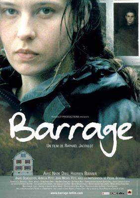 Barrage / 仮題:ダム