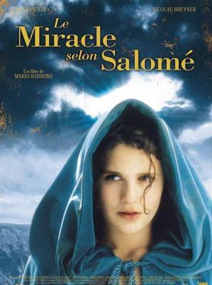 Miracle selon Salome (Le) / 仮題:サロメの奇跡