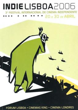 Festival Internacional de Cine Independiente Indie Lisboa - 2006