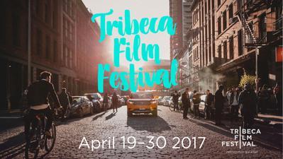 Festival du film Tribeca (New York) - 2017