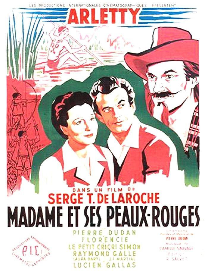 Madame et ses Peaux-Rouges