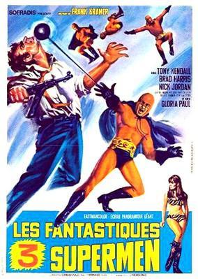 Les Trois Fantastiques Supermen