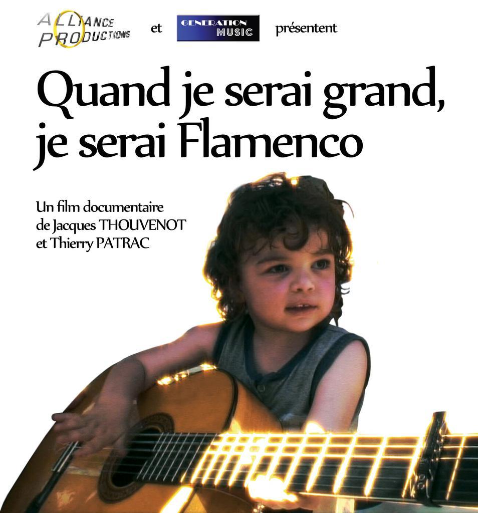 Quand je serai grand, je serai Flamenco