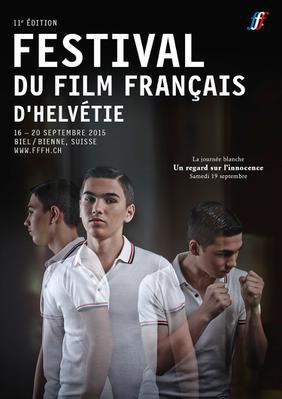 Festival du Film Français d'Helvétie - Bienne - 2015