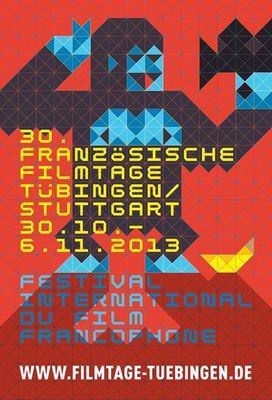 Festival international du film francophone de Tübingen | Stuttgart - 2013