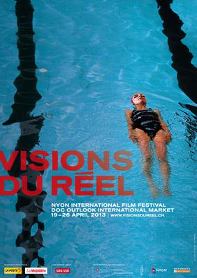 Festival international du cinéma documentaire de Nyon - Visions du réel - 2013