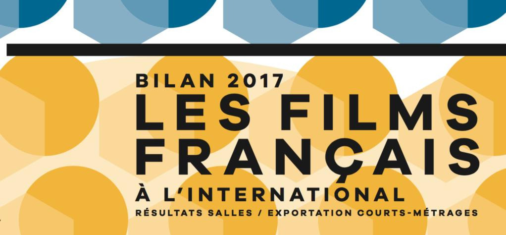 Bilan 2017 des films français à l'international