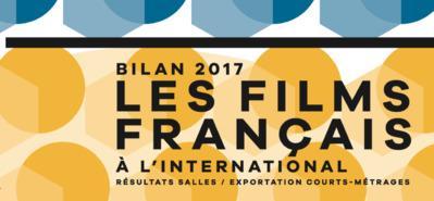 Bilan 2017 des films français à l'international